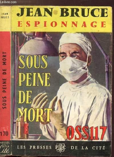 SOUS PEINE DE MORT OSS 117 - COLLECTION