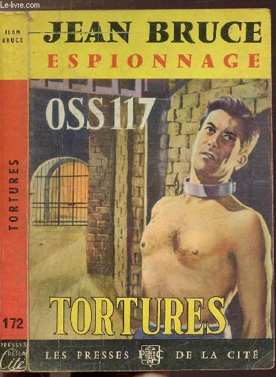 TORTURES OSS 117 - COLLECTION