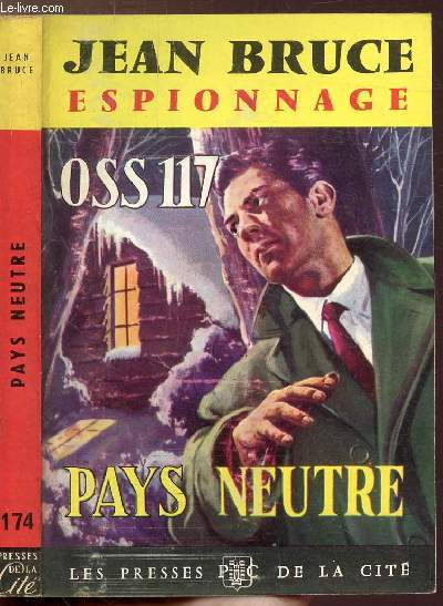 PAYS NEUTRE OSS 117 - COLLECTION