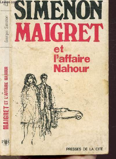 MAIGRET ET L'AFFAIRE NAHOUR- COLLECTION MAIGRET N°43