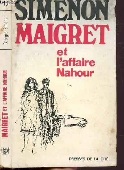 MAIGRET ET L'AFFAIRE NAHOUR- COLLECTION MAIGRET N°43