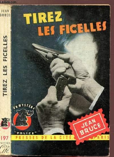 TIREZ LES FICELLES - COLLECTION