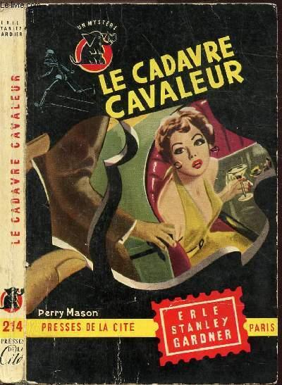 LE CADAVRE CAVALEUR - COLLECTION