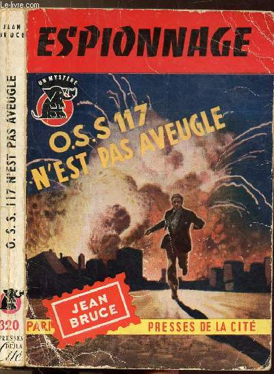 O.S.S 117 N'EST PAS AVEUGLE - COLLECTION