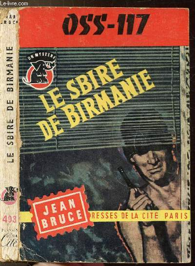 LE SBIRE DE BIRMANIE (O.S.S. 117) -  COLLECTION