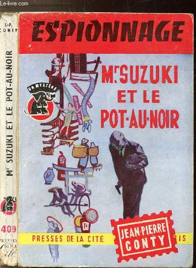 MR. SUZUKI ET LE POT-AU-NOIR -  COLLECTION