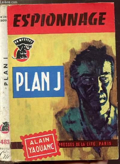 PLAN J.