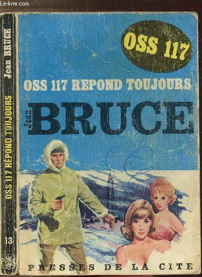 O.S.S. 117 REPOND TOUJOURS...- COLLECTION