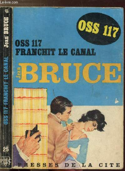 O.S.S. 117 FRANCHIT LE CANAL - COLLECTION