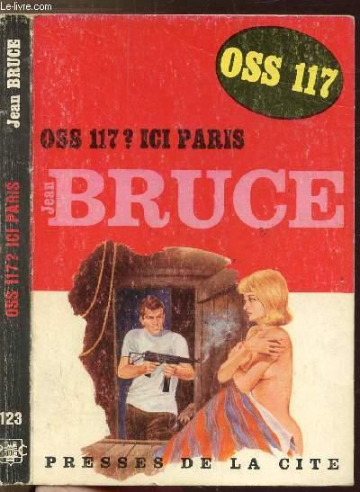 O.S.S. 117 ? ICI, PARIS- COLLECTION