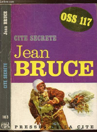 CITE SECRETE (OSS 117) - COLLECTION