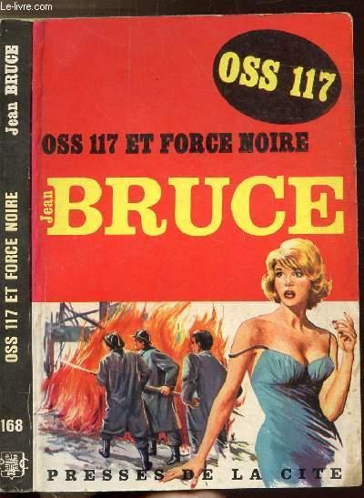 O.S.S. 117 ET FORCE NOIRE - COLLECTION