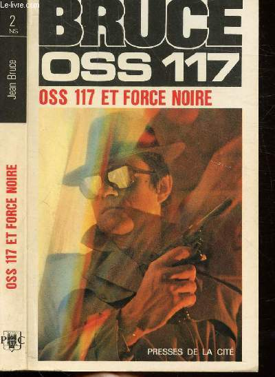 O.S.S. 117 ET FORCE NOIRE- COLLECTION JEAN BRUCE N°2