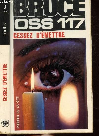 CESSEZ D'EMETTRE- COLLECTION JEAN BRUCE N°9