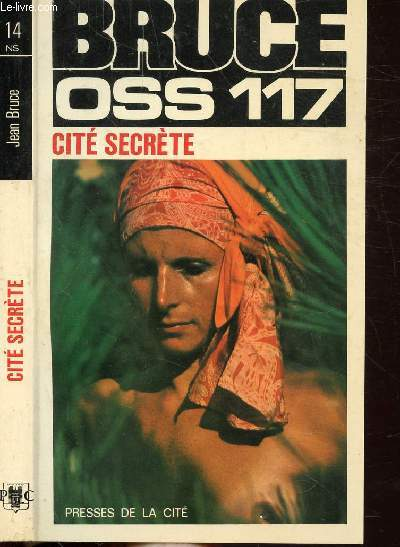 CITE SECRETE (OSS 117)- COLLECTION JEAN BRUCE N°14