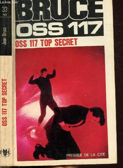 O.S.S. 117 TOP SECRET- COLLECTION JEAN BRUCE N°33