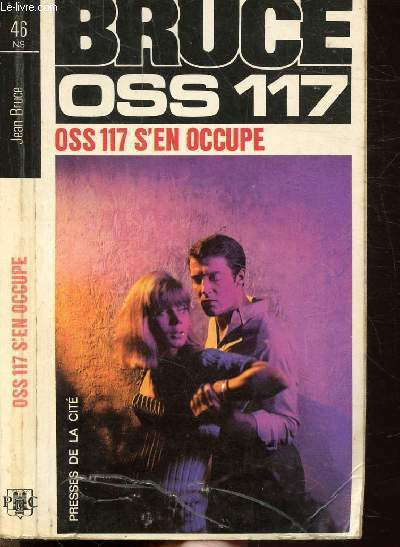 O.S.S. 117 S'EN OCCUPE - COLLECTION JEAN BRUCE N°46
