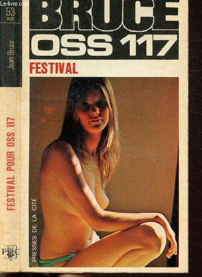 FESTIVAL POUR O.S.S 117 - COLLECTION JEAN BRUCE N°53