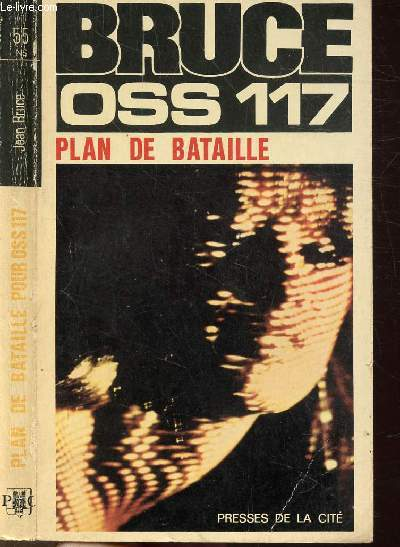 PLAN DE BATAILLE POUR O.S.S. 117 - COLLECTION JEAN BRUCE N°55