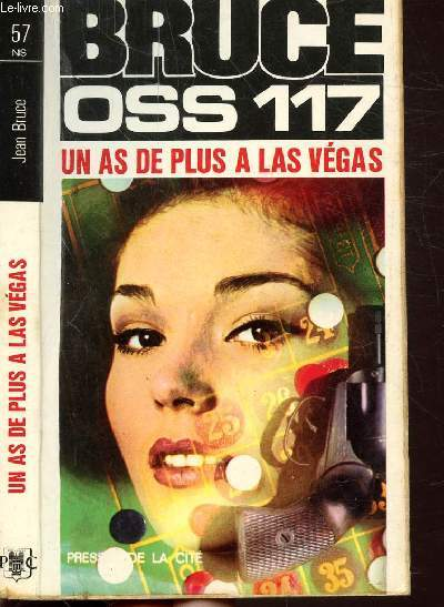 UN AS DE PLUS A LAS VEGAS (O.S.S. 117) - COLLECTION JEAN BRUCE N°57