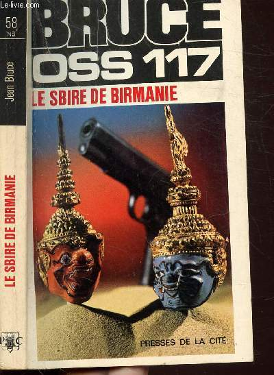 LE SBIRE DE BIRMANIE (O.S.S. 117) - COLLECTION JEAN BRUCE N°58