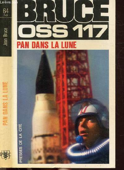 PAN, DANS LA LUNE (O.S.S. 117) - COLLECTION JEAN BRUCE N°64