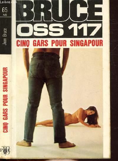 CINQ GARS POUR SINGAPOUR (O.S.S. 117)- COLLECTION JEAN BRUCE N°65