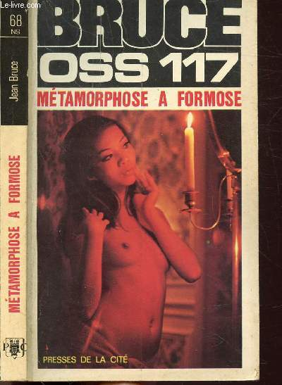METAMORPHOSE A FORMOSE (O.S.S. 117)- COLLECTION JEAN BRUCE N°68