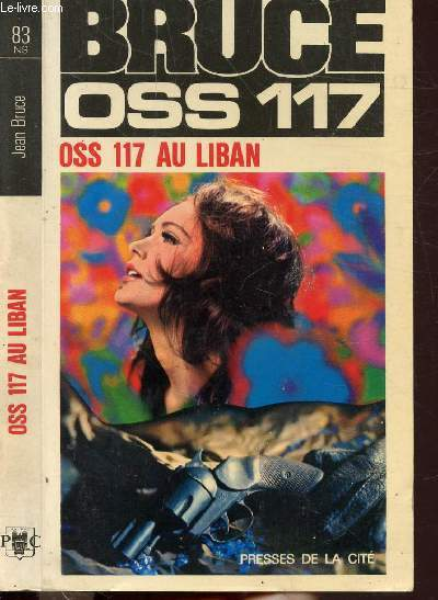 O.S.S. 117 AU LIBAN- COLLECTION JEAN BRUCE N°83