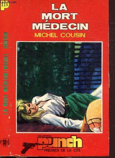 LA MORT MEDECIN - COLLECTION PUNCH N°118