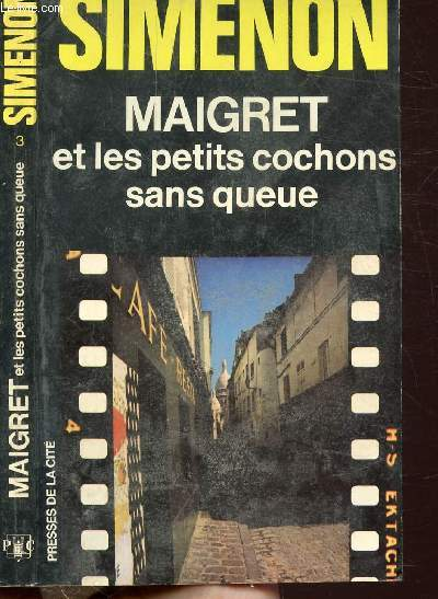 MAIGRET ET LES PETITS COCHONS SANS QUEUE - COLLECTION MAIGRET N°3