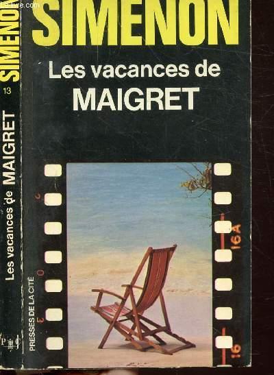 LES VACANCES DE MAIGRET - COLLECTION MAIGRET N°13