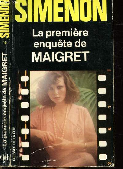 LA PREMIERE ENQUETE DE MAIGRET (1913) - COLLECTION MAIGRET N°14