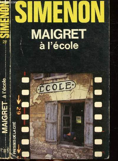 MAIGRET A L'ECOLE - COLLECTION MAIGRET N°22