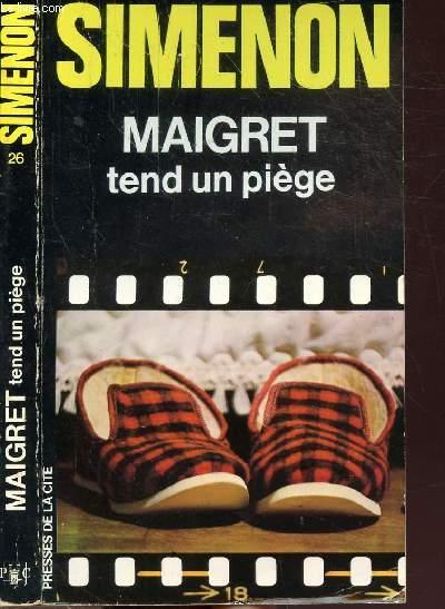 MAIGRET TEND UN PIEGE - COLLECTION MAIGRET N°26