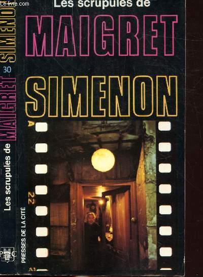 LES SCRUPULES DE MAIGRET - COLLECTION MAIGRET N°30