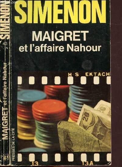 MAIGRET ET L'AFFAIRE NAHOUR - COLLECTION MAIGRET N°43