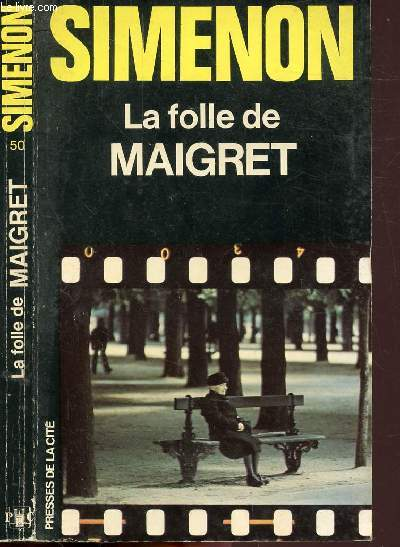 LA FOLLE DE MAIGRET - COLLECTION MAIGRET N°50