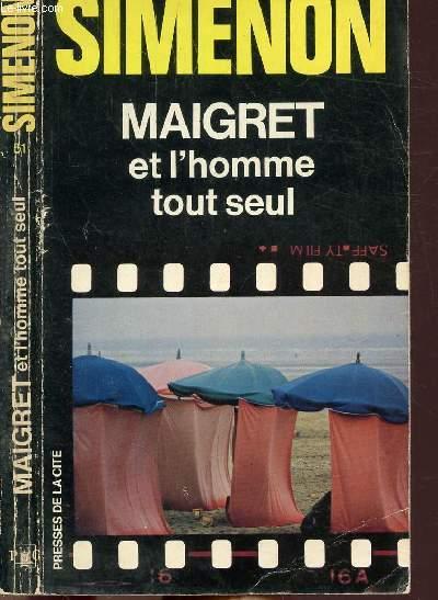 MAIGRET ET L'HOMME TOUT SEUL - COLLECTION MAIGRET N°51