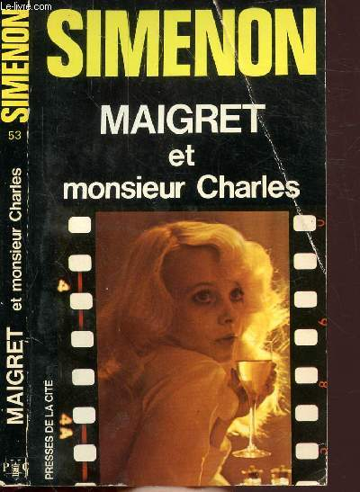 MAIGRET ET MONSIEUR CHARLES - COLLECTION MAIGRET N°53