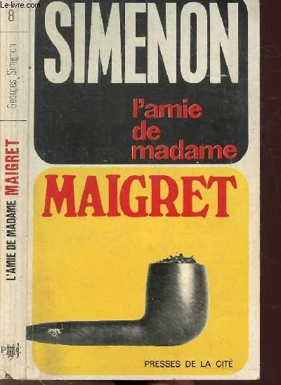 L'AMIE DE MADAME MAIGRET - COLLECTION MAIGRET N°8