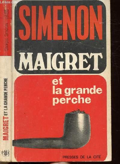 MAIGRET ET LA GRANDE PERCHE - COLLECTION MAIGRET N°10