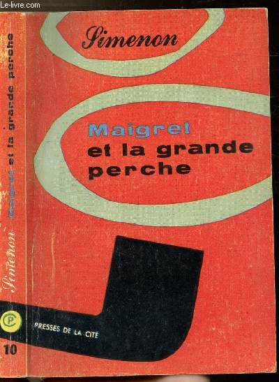 MAIGRET ET LA GRANDE PERCHE - COLLECTION MAIGRET N°10