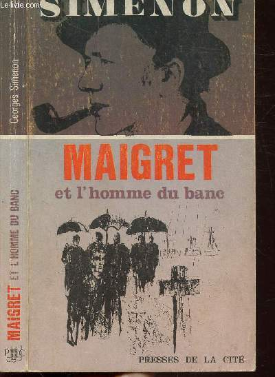 MAIGRET ET L'HOMME DU BANC - COLLECTION MAIGRET N°19