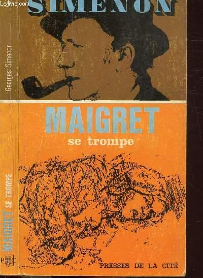 MAIGRET SE TROMPE - COLLECTION MAIGRET N°21