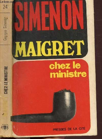 MAIGRET CHEZ LE MINISTRE - COLLECTION MAIGRET N°24