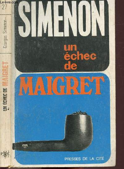 UN ECHEC DE MAIGRET - COLLECTION MAIGRET N°27