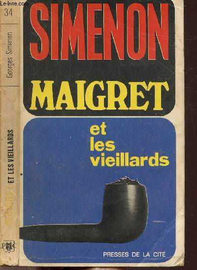 MAIGRET ET LES VIEILLARDS - COLLECTION MAIGRET N°34