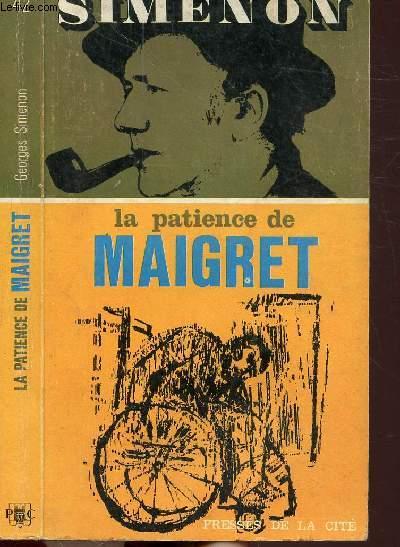 LA PATIENCE DE MAIGRET - COLLECTION MAIGRET N°42
