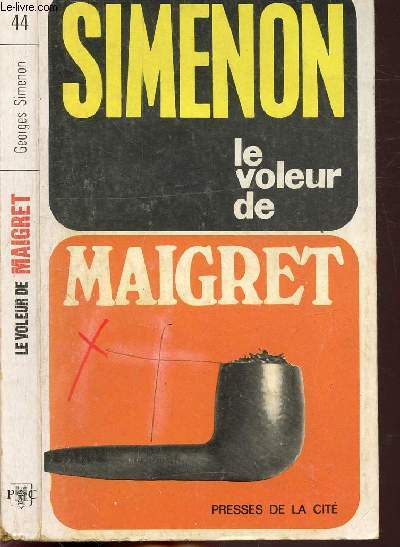 LE VOLEUR DE MAIGRET - COLLECTION MAIGRET N°44
